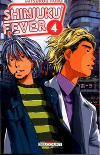 Shinjuku fever T4, manga chez Delcourt de Kubo