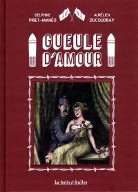 Gueule d'amour, bd chez La boîte à bulles de Ducoudray, Priet-Mahéo