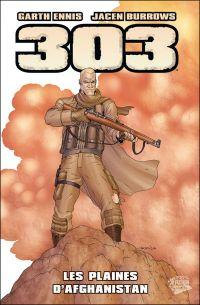 303 : Les plaines d'Afghanistan (0), comics chez Panini Comics de Ennis, Burrows, Nimbus