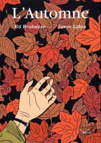 L'automne, comics chez Seuil de Brubaker, Lutes