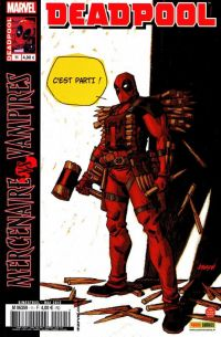Deadpool (revue) – V 2, T11 : J'ai les crocs - Mercenaire vs Vampires (0), comics chez Panini Comics de Way, Dazo, Mossa, Johnson