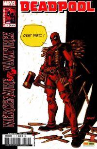Deadpool (revue) – V 2, T11 : J'ai les crocs - Mercenaire vs Vampires (0), comics chez Panini Comics de Way, Dazo, Mossa, Johnson