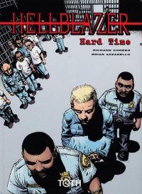 Hellblazer T1 : Hard time (0), comics chez Toth de Azzarello, Corben, Sinclair