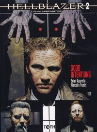 Hellblazer T2 : Good intentions (0), comics chez Toth de Azzarello, Frusin, Bradstreet