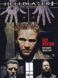 Hellblazer T2 : Good intentions (0), comics chez Toth de Azzarello, Frusin, Bradstreet