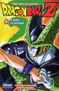 Dragon Ball Z – cycle 5 : Le cell game , T4, manga chez Glénat de Toriyama