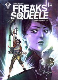 Freaks' Squeele – Version Terrificolors, T2 : Etrange université 2/2 (0), bd chez Ankama de Maudoux