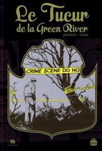 Le tueur de la Green River, comics chez Ankama de Jensen, Case, Yuck