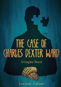L'Affaire Charles Dexter Ward, comics chez Akileos de Culbard