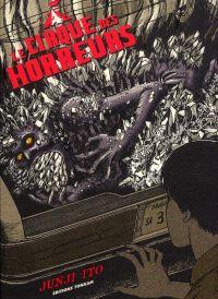 Le Cirque des horreurs, manga chez Tonkam de Ito