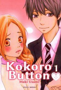 Kokoro button T1 : , manga chez Soleil de Usami