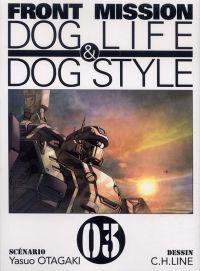Front Mission - Dog Life and Dog Style T3, manga chez Ki-oon de Otagaki, C.H.LINE