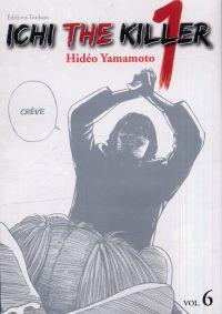 Ichi the killer T6, manga chez Tonkam de Yamamoto