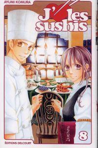 J'aime les sushis T8, manga chez Delcourt de Komura