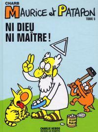 Maurice et Patapon T5 : Ni Dieu ni maître ! (0), bd chez Charlie Hebdo de Charb