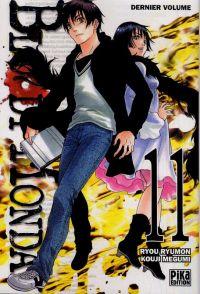 Bloody monday T11, manga chez Pika de Kouji , Ryumon