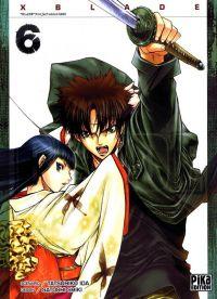 X-Blade T6 : , manga chez Pika de Ida, Shiki