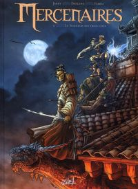 Mercenaires T2 : Le seigneur des trois cités (0), bd chez Soleil de Jarry, Deplano, Fabris