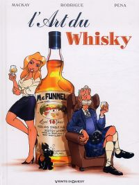 Art du whisky, bd chez Vents d'Ouest de MacKay, Rodrigue, Pena