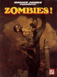 Bruce Jones présente... T4 : Zombies (0), comics chez Glénat de Jones, Holmes, Bolton, Wildey, Micheluzzi, Corben, Couturier