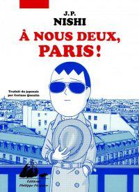 A nous deux, Paris, manga chez Philippe Picquier de Nishi