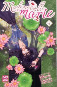 Mademoiselle se marie T4 : , manga chez Kazé manga de Hazuki