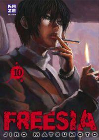 Freesia T10, manga chez Kazé manga de Matsumoto
