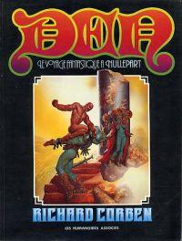 Den T1 : Le voyage fantastique à Nullepart (0), comics chez Les Humanoïdes Associés de Corben