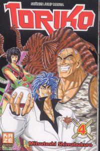 Toriko T4, manga chez Kazé manga de Shimabukuro