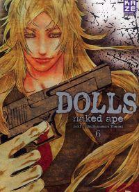 Dolls T6, manga chez Kazé manga de Naked ape, Lira Kotone, Otoh, Nakamura