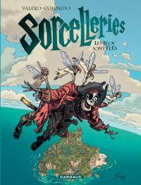 Sorcelleries T3 : Les jeux sont fées, bd chez Dargaud de Valero, Guarnido, Sedyas, Pinturero