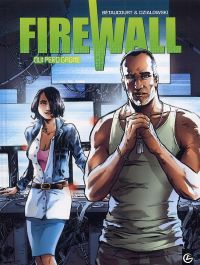 Firewall T2 : Qui perd gagne (0), bd chez Bamboo de Bétaucourt, Dzialowski, Saint Blancat
