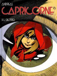 Capricorne T16 : Vu de près, bd chez Le Lombard de Andreas