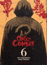 Coq de combat – réédition T6, manga chez Delcourt de Hashimoto, Tanaka