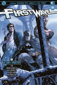 First Wave – Crossover, T2, comics chez Ankama de Starr, Azzarello, Morales, Winslade, Kindzierski, Ruffino, Lee