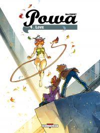 Powa T4 : Love, bd chez Delcourt de Fiquet