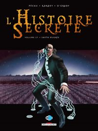 L'histoire secrète T27 : Santa Muerte, bd chez Delcourt de Pécau, Kordey, O'Grady