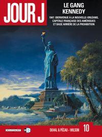 Jour J T10 : Le gang Kennedy (0), bd chez Delcourt de Pécau, Duval, Wilson, Fernandez