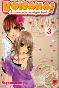 Koibana - l'amour malgré tout  T3, manga chez Panini Comics de Nanaji
