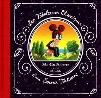 Les fabuleuses chroniques d'une souris taciturne, bd chez Atrabile de Romero