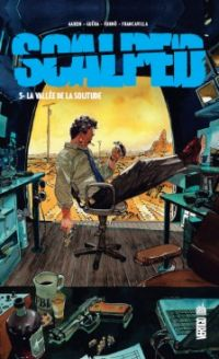Scalped T5 : La vallée de la solitude, comics chez Urban Comics de Aaron, R.M. Guéra, Loughridge, Jock