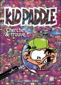 Kid Paddle : Cherche et trouve (0), bd chez Mad Fabrik de Cancino, Auger, Mariolle, Adam, Midam, Feuillat
