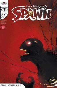 Les chroniques de Spawn T21 : Spawn : A feu et à sang ! (0), comics chez Delcourt de Holguin, Hine, McFarlane, Haberlin, Tan, Cansino, Han, Troy, Hannin, Capullo