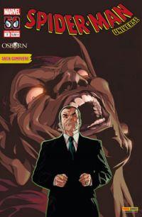Spider-Man Universe – V. 1, T2 : Osborn (0), comics chez Panini Comics de Deconnick, Ellis, Rios, Becky Cloonan, McKelvie, Villarubia, Wilson, Andrasofszky