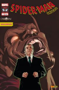 Spider-Man Universe T2 : Osborn (0), comics chez Panini Comics de Deconnick, Ellis, Rios, Becky Cloonan, McKelvie, Villarubia, Wilson, Andrasofszky