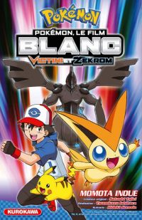Pokémon, le film Blanc - Victini et Zekrom, manga chez Kurokawa de Sonoda, Takihara, Tajiri, Inoue