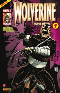 Wolverine (revue) T1 : En route vers la gloire !, comics chez Panini Comics de Williams, Bertilorenzi, Lucas, Rossmo, Garney, Buffagni, Keith, Peter, Camuncoli