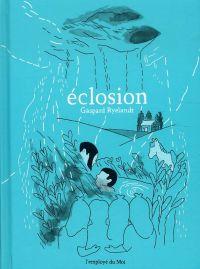 Eclosion, bd chez L'employé du moi de Ryelandt