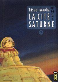 La cité Saturne T7, manga chez Kana de Iwaoka