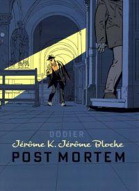 Jérôme K. Jérôme Bloche T23 : Post Mortem (0), bd chez Dupuis de Dodier